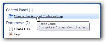 Type UAC into the start menu or Control Panel search box
