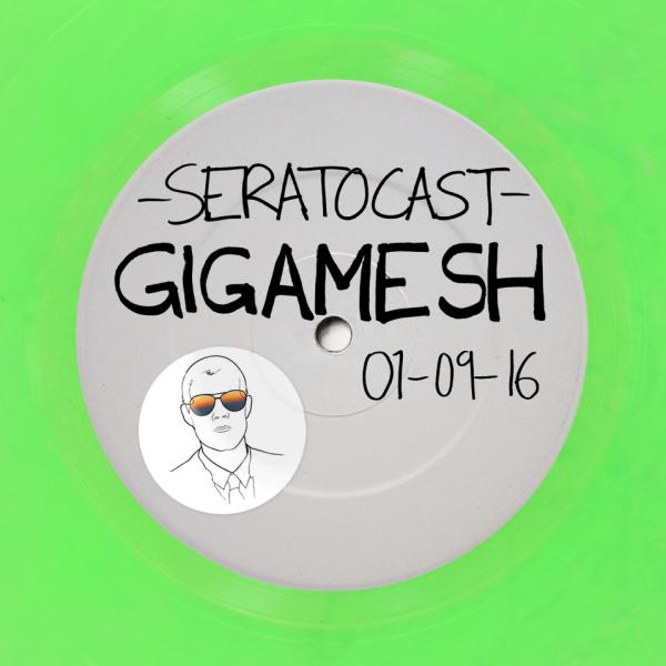 Gigamesh Seratocast