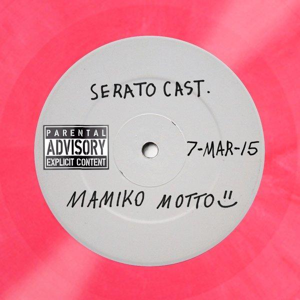 Mamiko Motto Seratocast