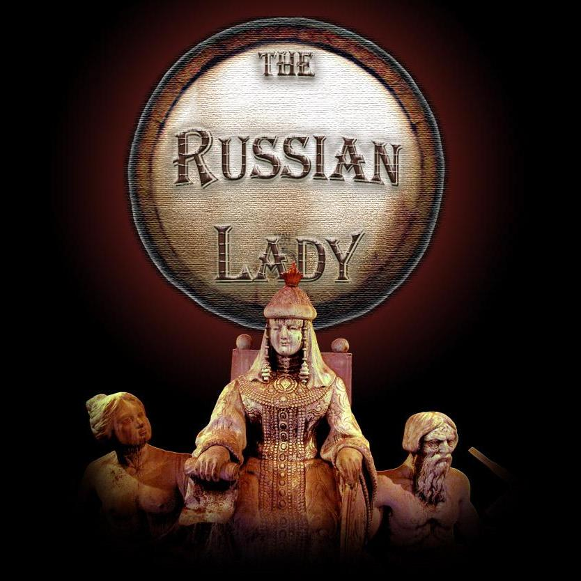 The Russian Lady - 2/12/16