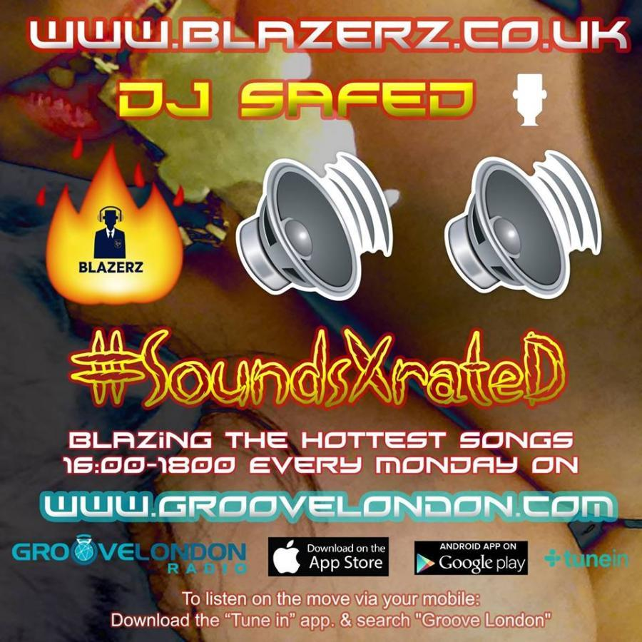 DJ SafeD - #SoundsXrateD Show - Groove London Radio - Monday - 01-10-18 (4-6pm GMT)