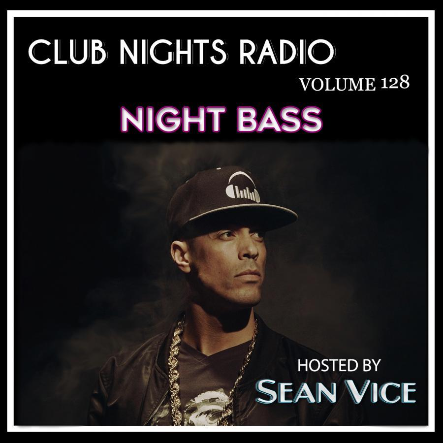 Club Nights Radio vol 128 Night Bass