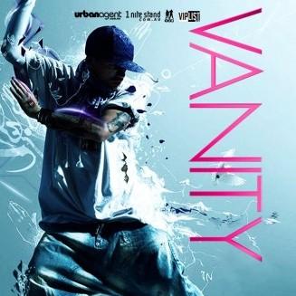 Vanity, 9th April 2011 10pm-11.30pm