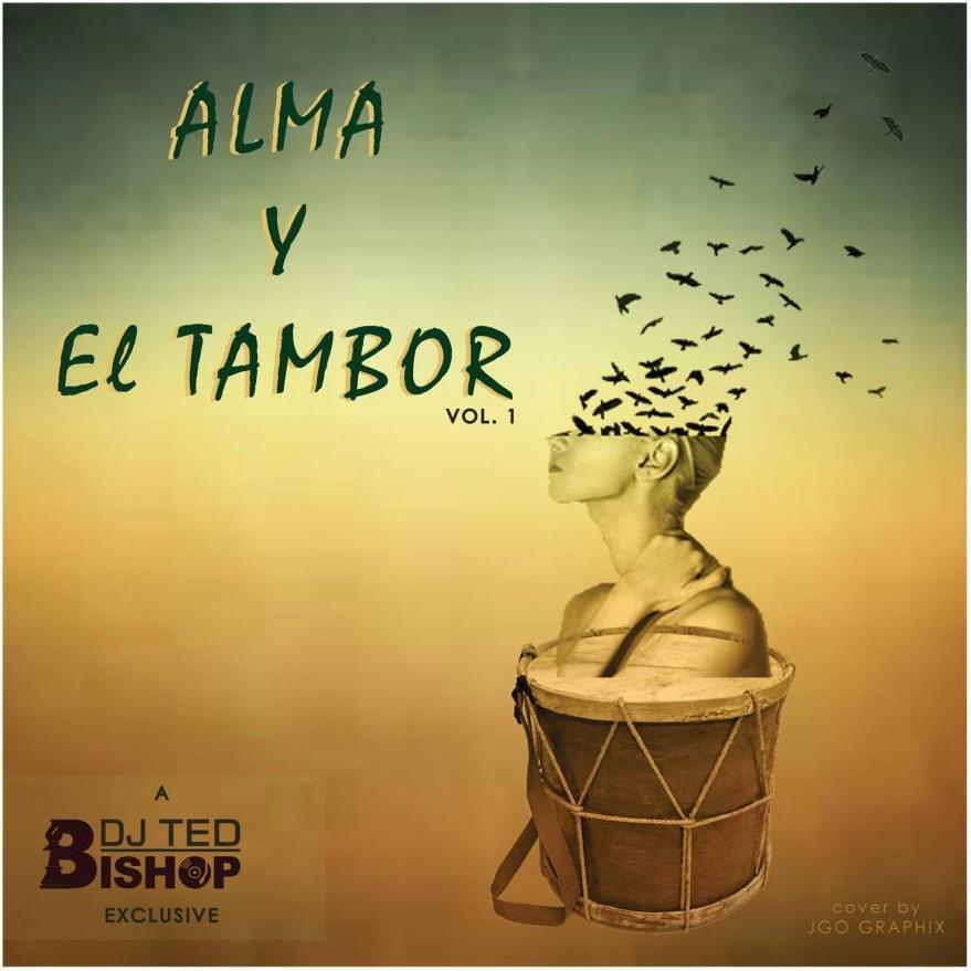 Alma Y El Tambor: Vol. 1