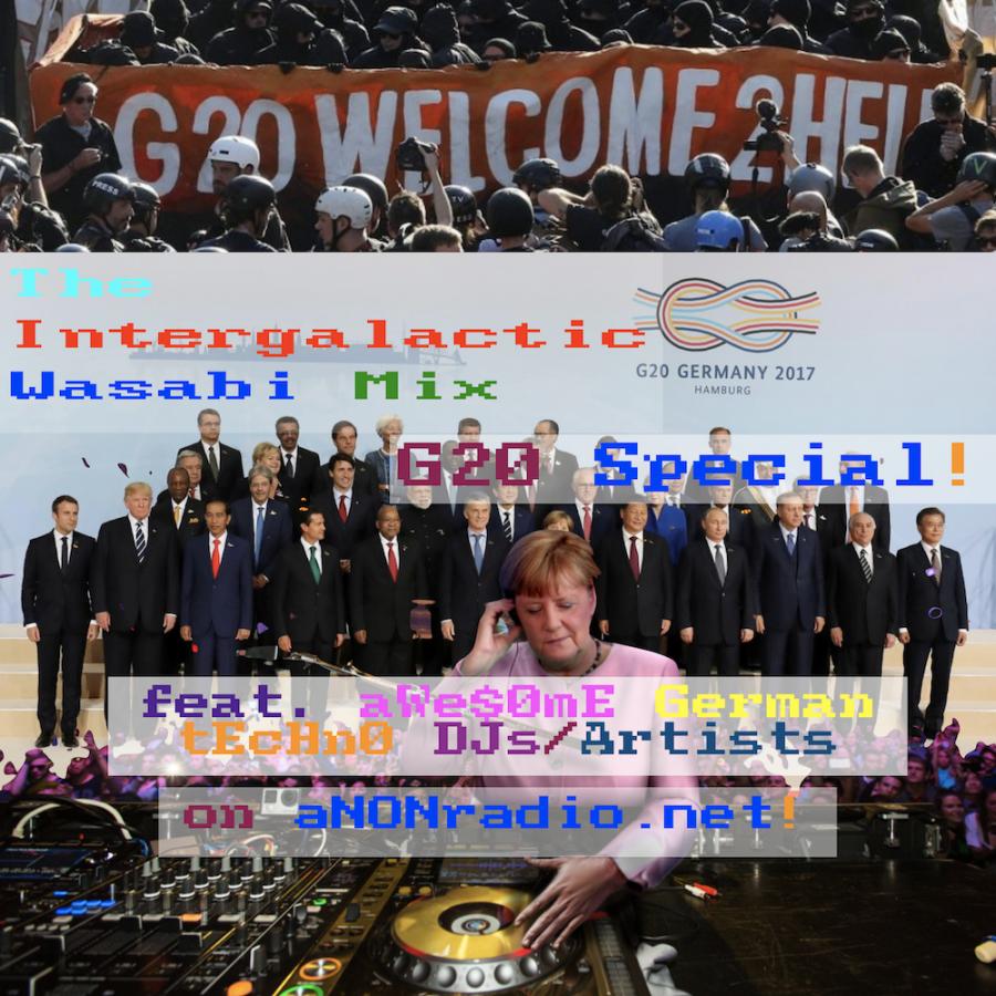 2017-07-08 / G20 Special Mix (feat. German Techno DJs/Artists)