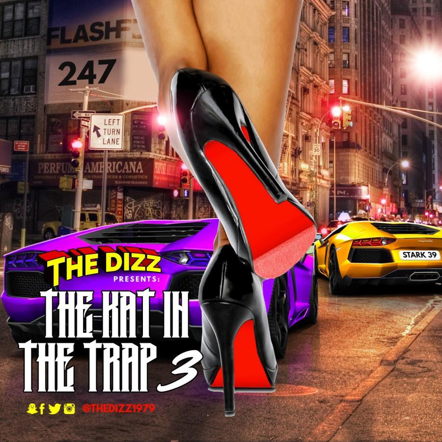 The Kat In The Trap Vol. 3 4/28/18