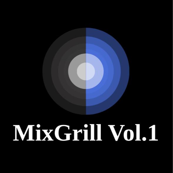MixGrill Vol.1 - 4/1/19