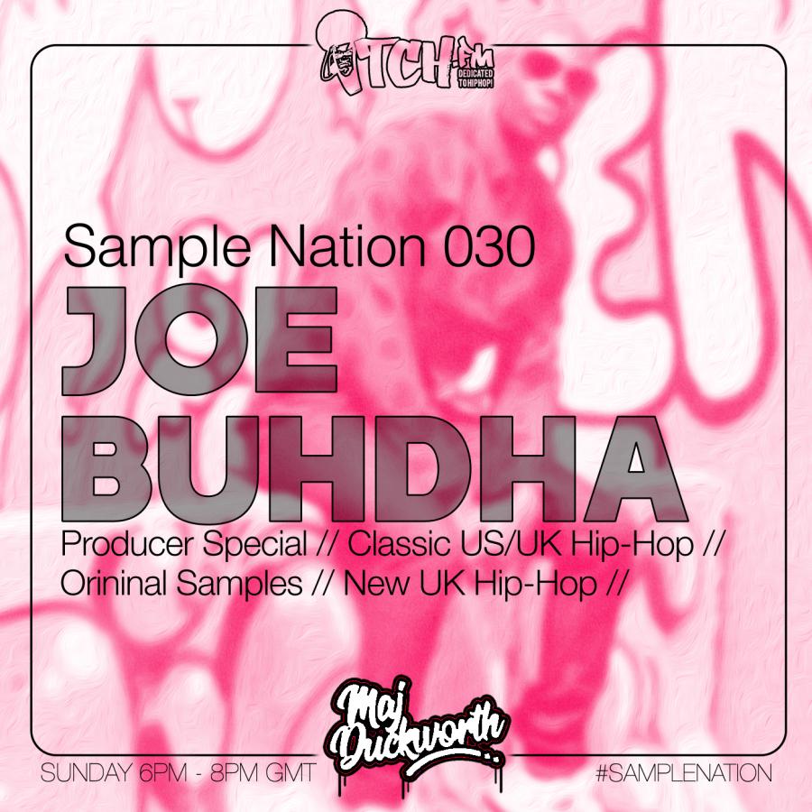 SAMPLE NATION 030 // JOE BUHDHA