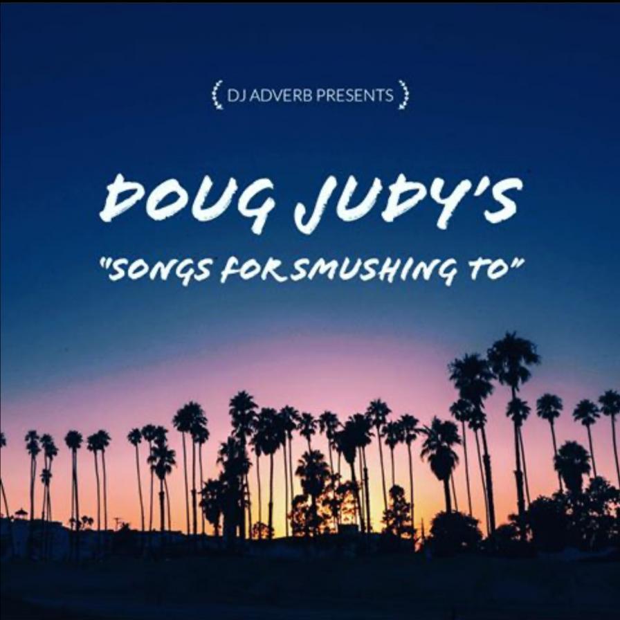 Doug Judy's Songs for Smushing to