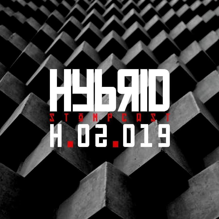 HYBRID // Stompcast H.02.019