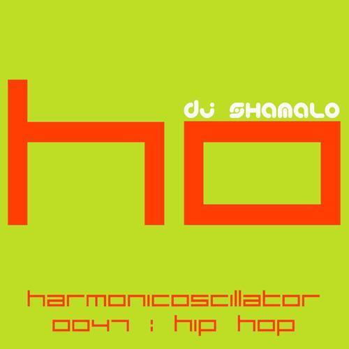 HarmonicOscillator#0047 : Hip Hop