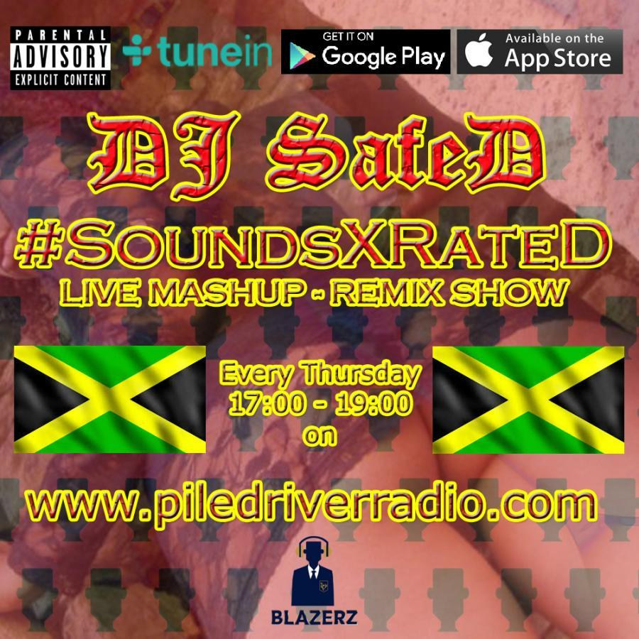 DJ SafeD - #SoundsXRateD Show - Pile Driver Radio - Thursday - 24-01-19 - (22:00-00:00 GMT)