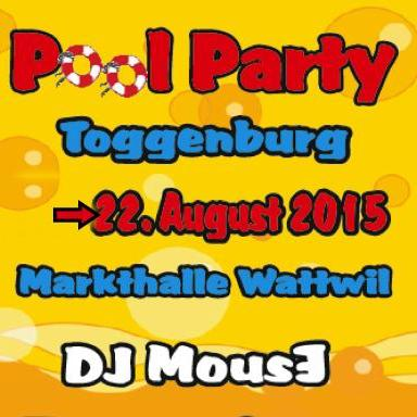 Pool Party Toggenburg - Live-Set 22.08.2015