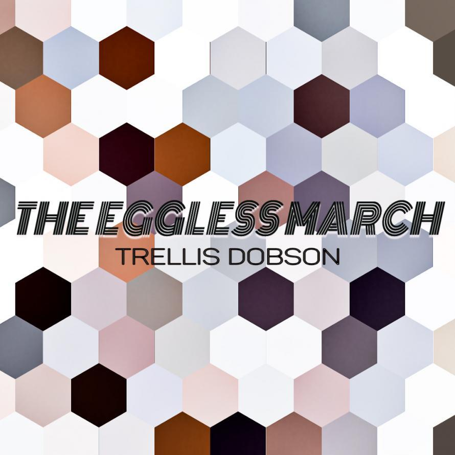 THE EGGLESS MARCH