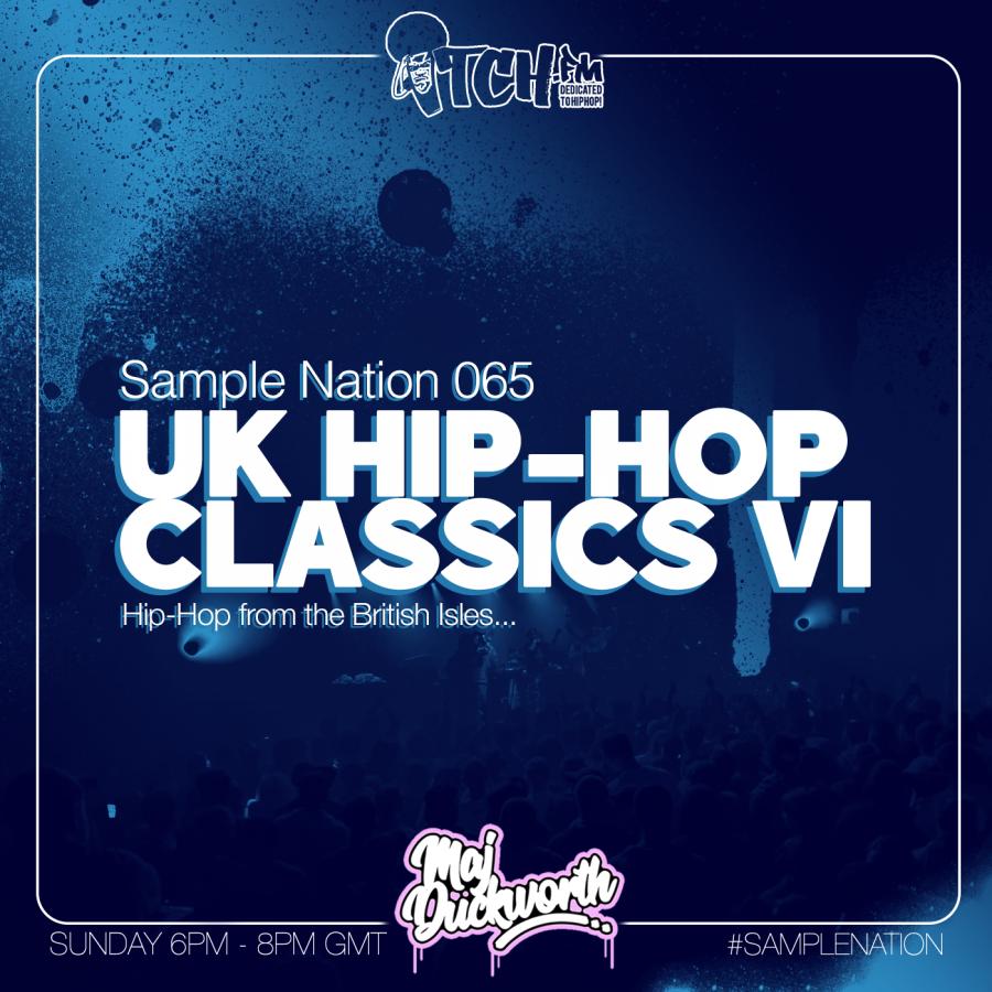 SAMPLE NATION 065 // UK HIP-HOP CLASSICS 6