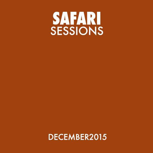 Safari Sessions - December 2015