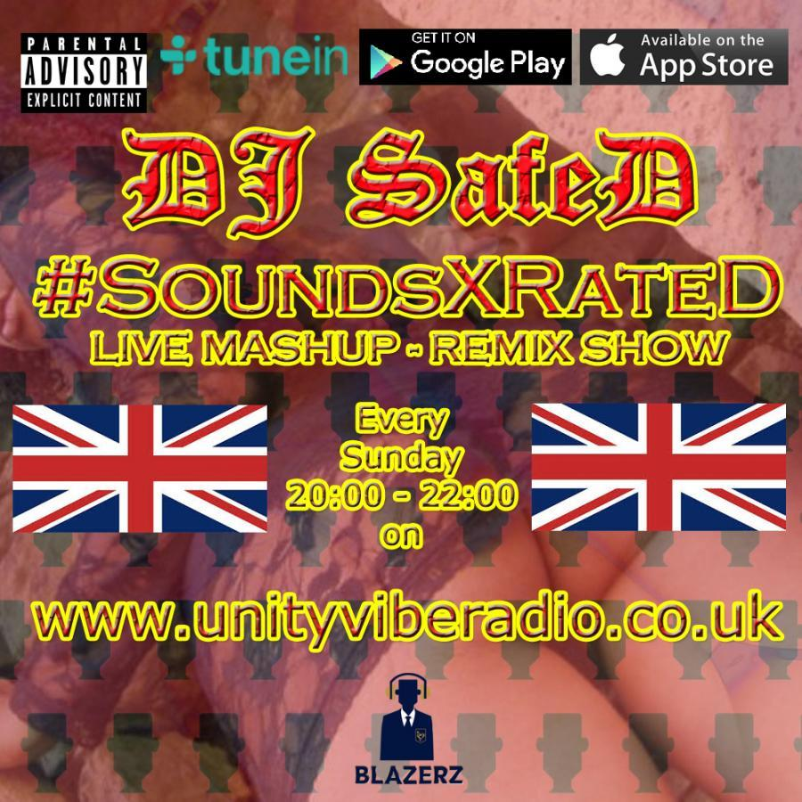 DJ SafeD - #SoundsXrateD - Unity Vibe Radio - Sunday - 11-11-18 (8pm-10pm) GMT
