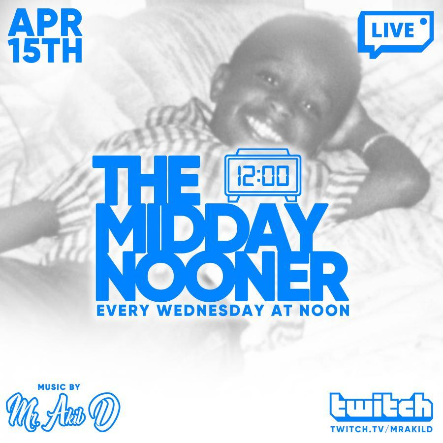 The Midday Nooner - 4/15/20