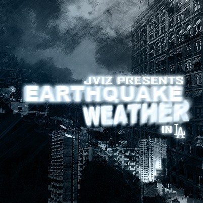 6/1/11 - Earthquake Weather In L.A. With Guest DJ Demon0ne