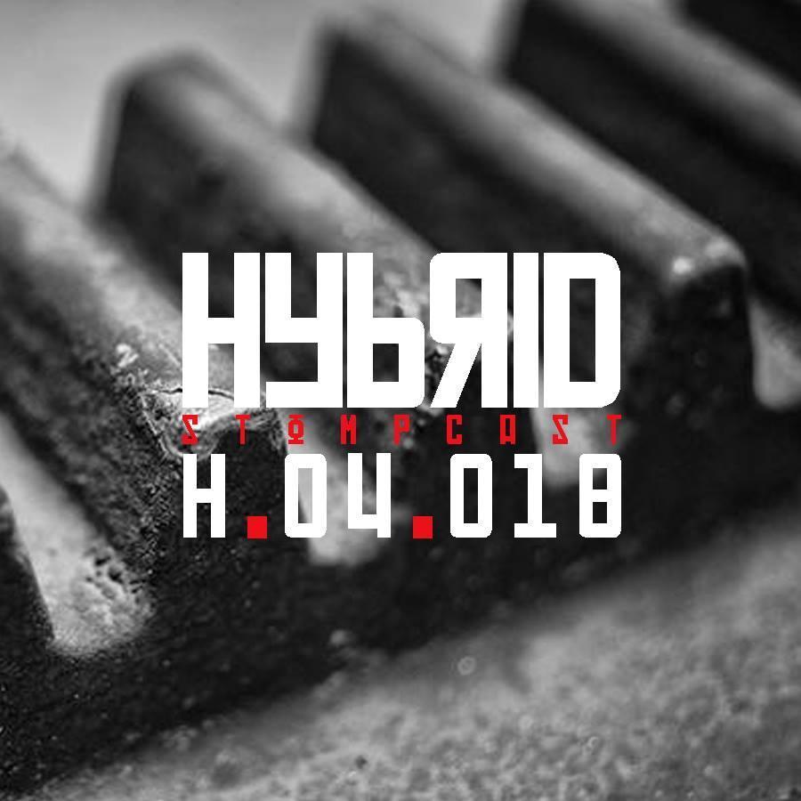 HYBRID // Stompcast H.04.018