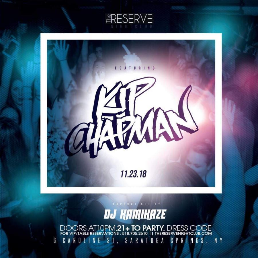 DJ Kip Chapman LIVE at The Reserve Nightclub