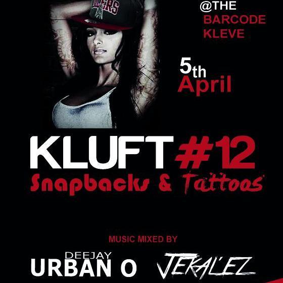 05.04.14   KLUFT#12 - SNAPBACKS & TATTOOS