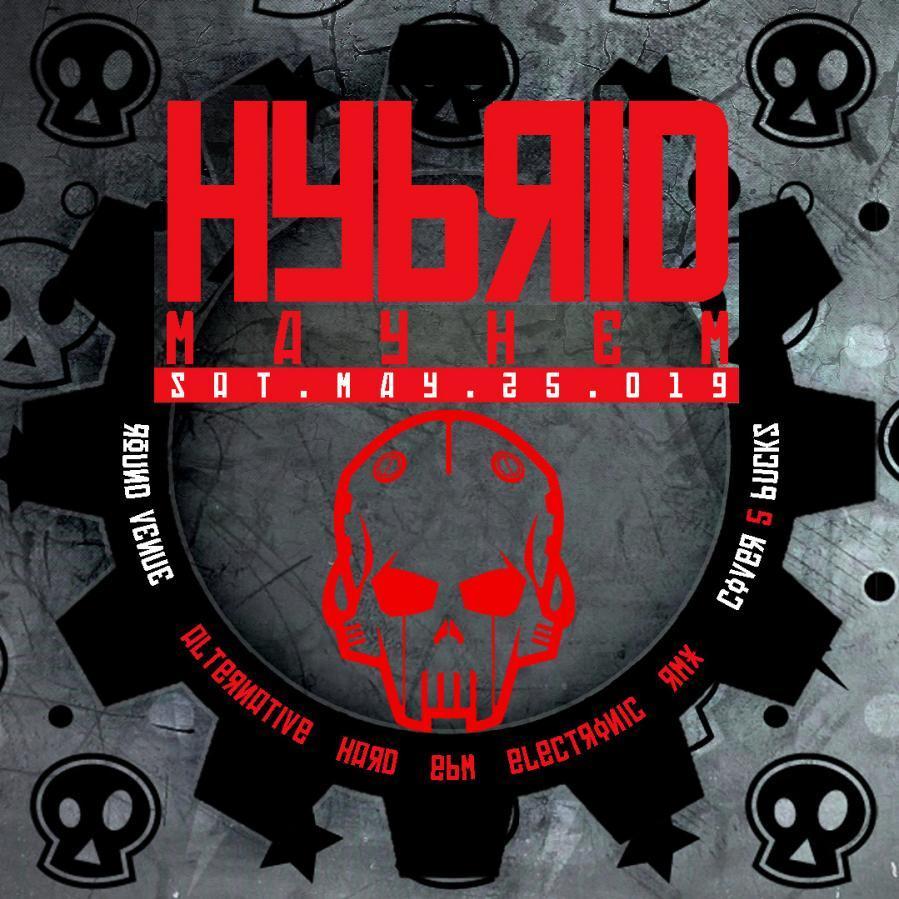 HYBRID // MAYHEM PT2