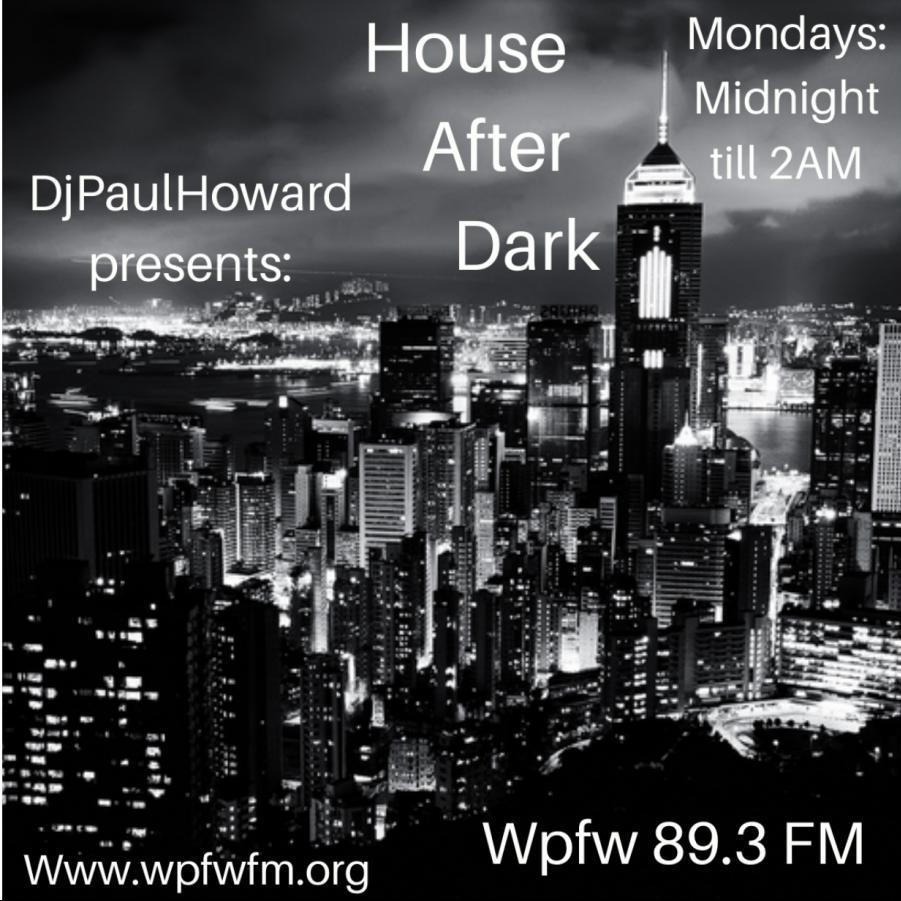 HOUSE AFTER DARK 07012019
