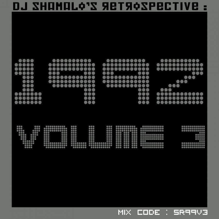 Shamalo's Retrospective : 1992 Volume 3
