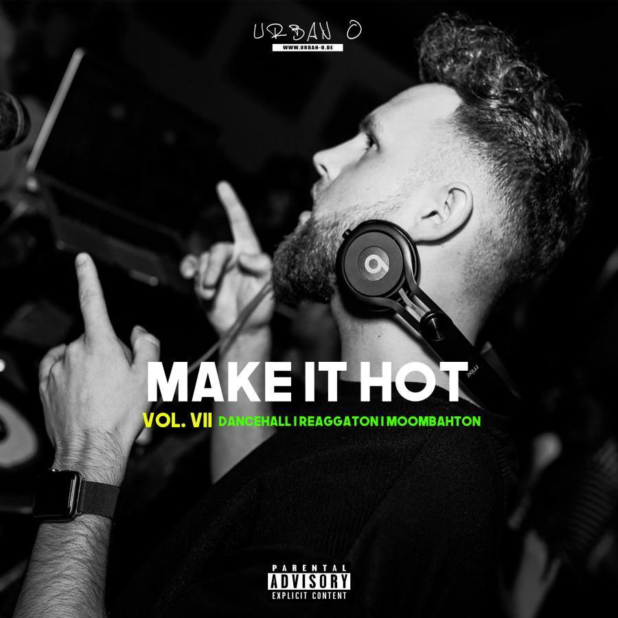 Make It Hot Vol. VII