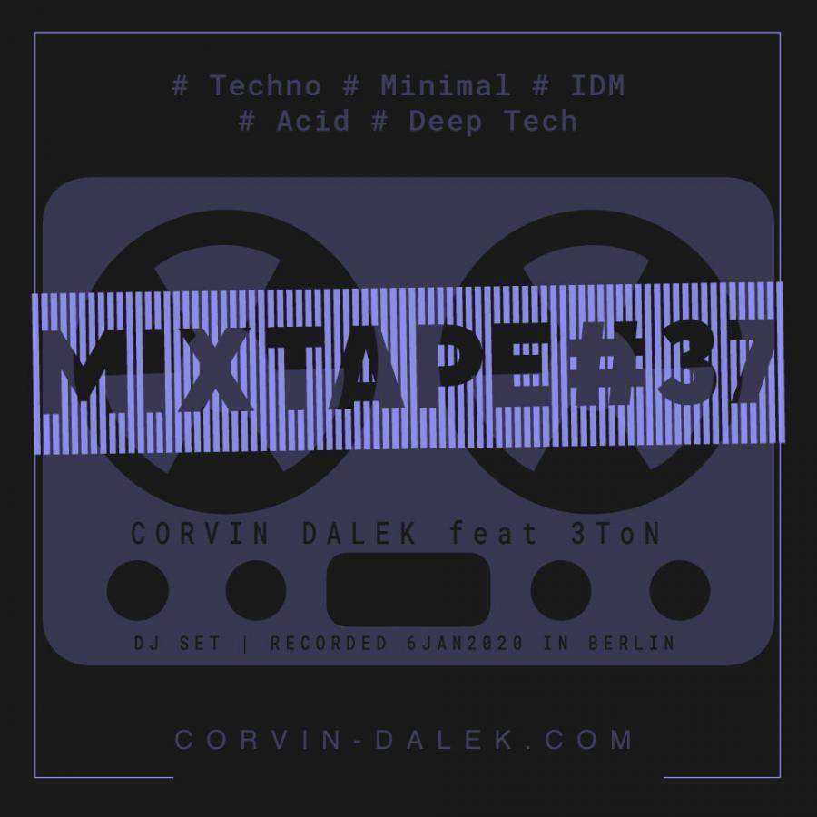 MixTape #37 feat. 3ToN