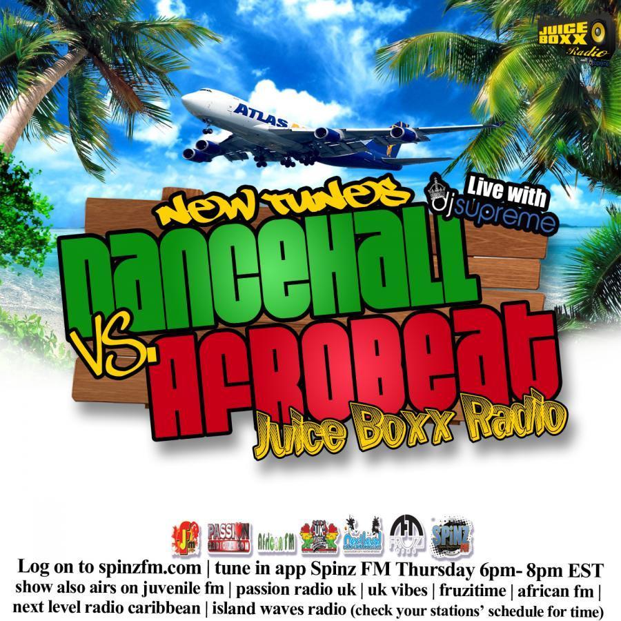 Juice Box Radio 10-30-14 Dancehall vs Afrobeat