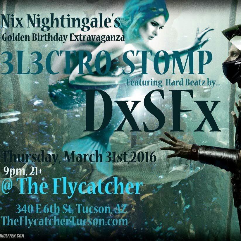 Nixy's 33rd 3L3KTROSTOMP 3/31/16