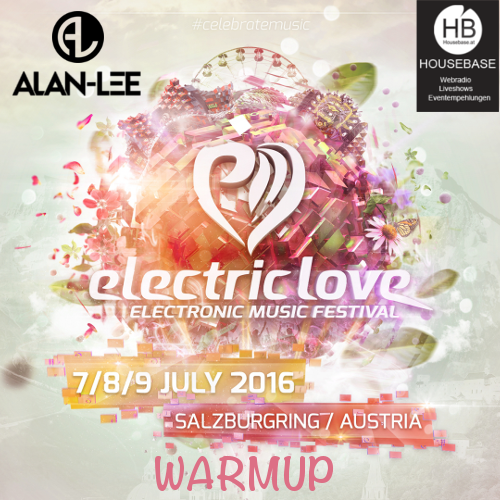 Electric Love Festival 2016 WarmUp-Show on Housebase.at