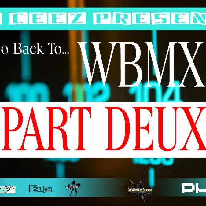 DJ Ceez Presents...Pheromone...Back To WBMX..Part DEUX
