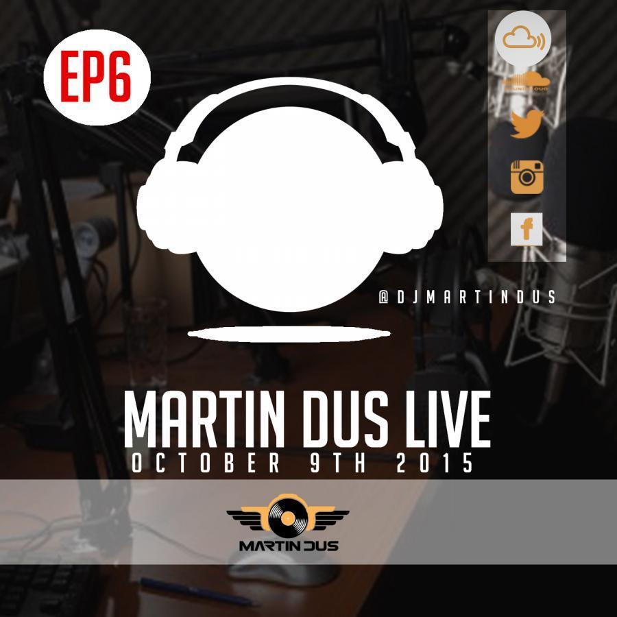 Martin Dus Live EP6