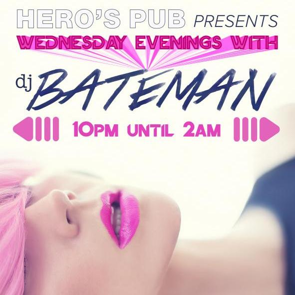 Wednesday Evenings w/ DJ BATEMAN - September 13th, 2017