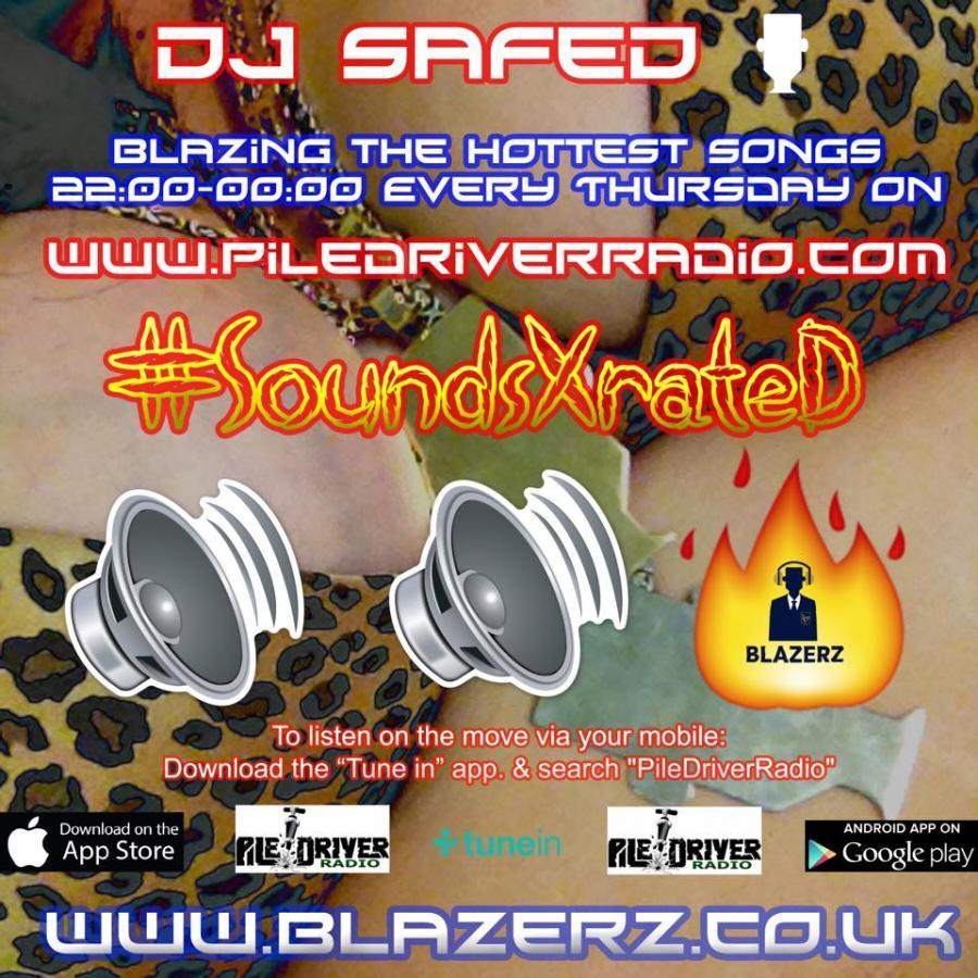 DJ SafeD - #SoundsXRateD Show - Piledriver Radio UK - Thursday 04-10