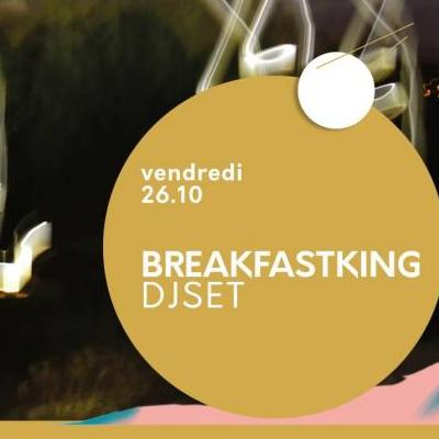 BreakFastKing DJ Set
