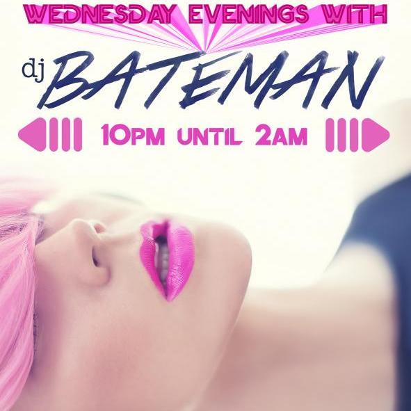 Wednesday Evenings w/ DJ BATEMAN - September 20th, 2017