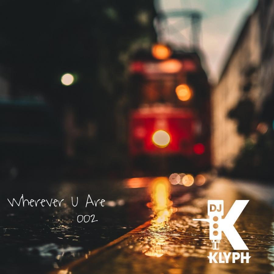 Wherever U Are #002