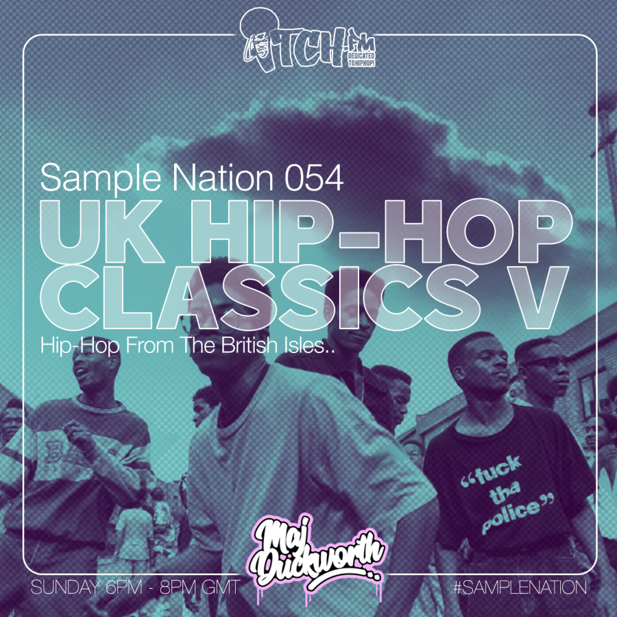 SAMPLE NATION 054 // UK HIP-HOP CLASSICS 5