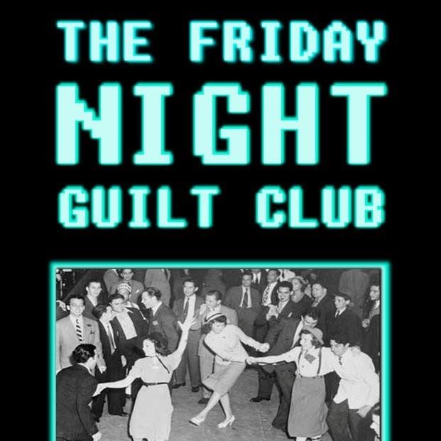 Friday Night Guilt Club
