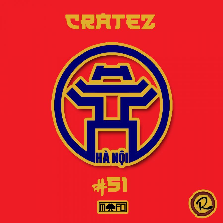 CRATEZ #51 TOUR EDITION HANOI