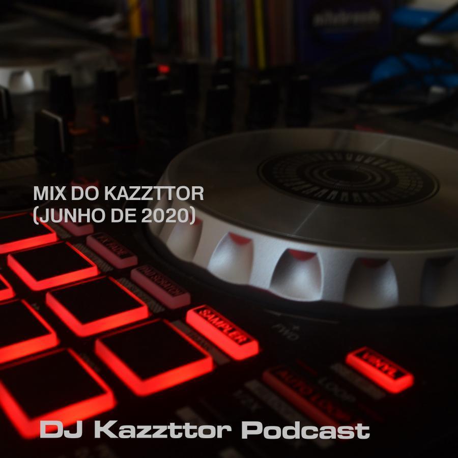 Mix do Kazzttor (junho de 2020)