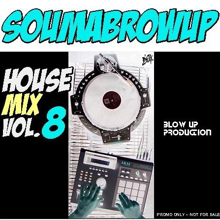 SOUMABROWUP ― HOUSE Mix vol. 8