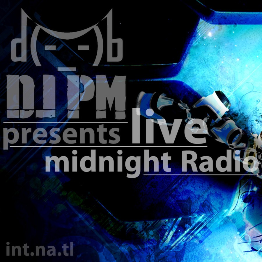 DJ PM & mr. int.na.tl Present: midnight.Radio (2011/11/22)