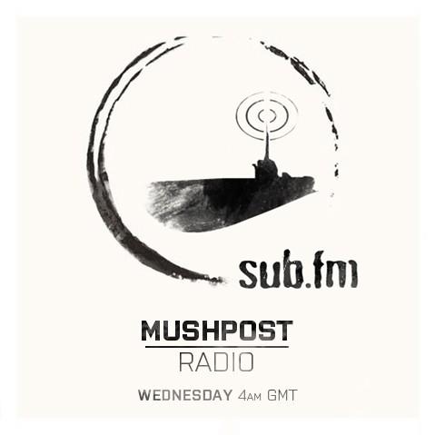 Mushpost Radio on SUB.FM - 11/13/12