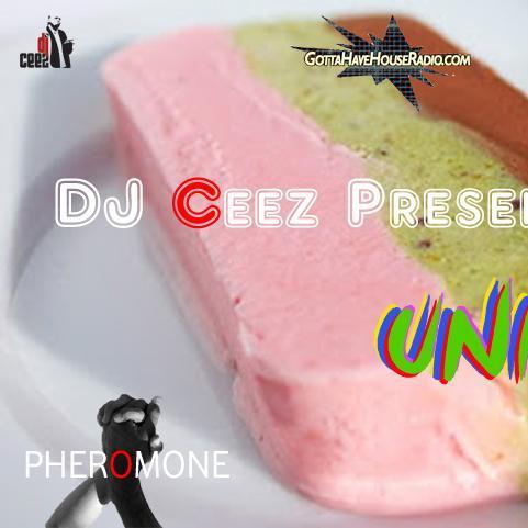 DJ Ceez Presents...Pheromone...United