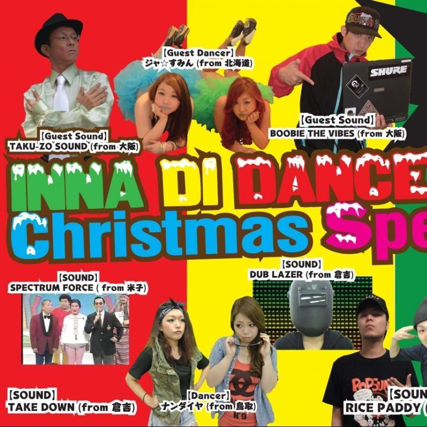 Live CD / 2013.12.21.SAT. / Pt.2, 3:45〜5:15am / INNA DI DANCEHALL Xmas SP@Club DNA 鳥取市